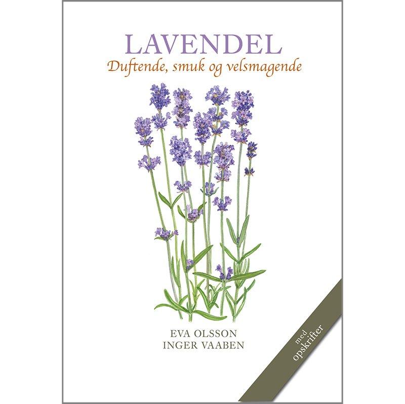 Bog: Lavendel - duftende, smuk og velsmagende